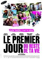 Affichelepremierjourdurestedetavie2